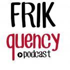 FRIKquency