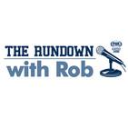 The Rundown with Rob Sanders