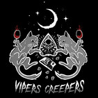 Vipers Creepers