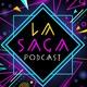 La Saga Podcast