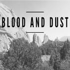 Blood and Dust : Wild West Tru
