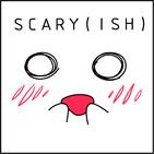 scary(ish) podcast
