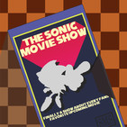 The Sonic Movie Show