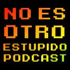 No es otro estúpido podcast