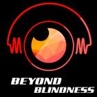 Beyond Blindness