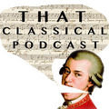 That Classical Podcast