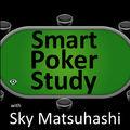 Sky Matsuhashi: SmartPokerStud