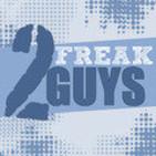 2 Freak Guys