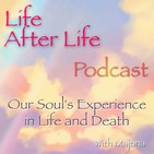 Life After Life Podcast - Our