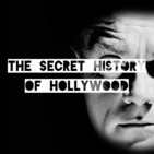 The Secret History Of Hollywoo