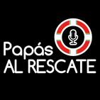 Papás AL RESCATE