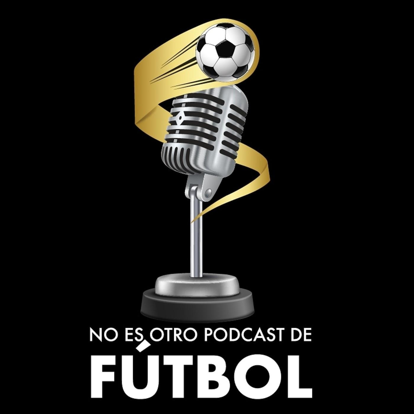No es otro Podcast de Fútbol
