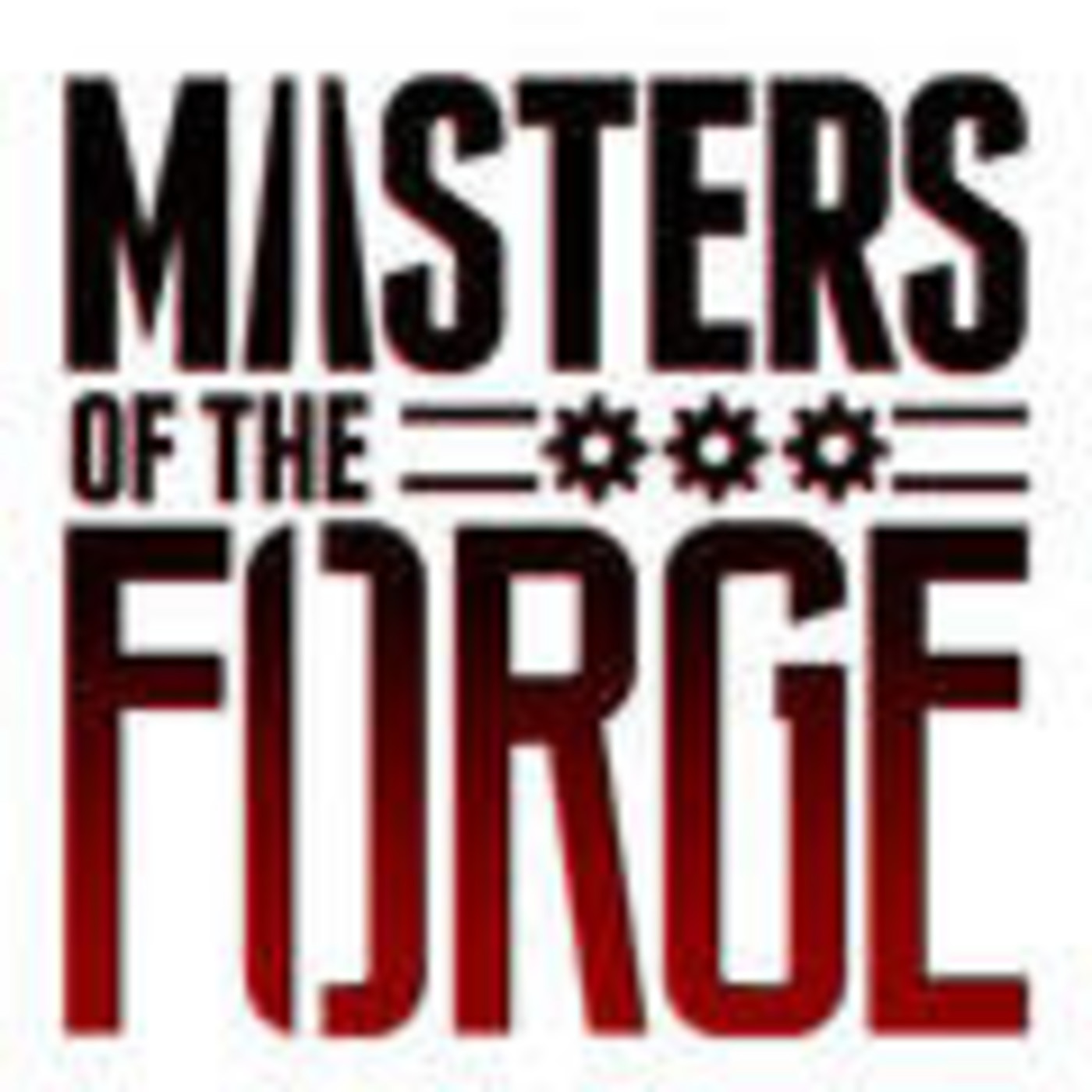 Masters of the Forge
