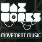 Waxworks: Movement Music