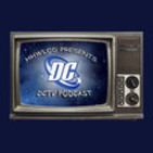 The DC TV Podcast