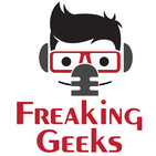 The Freaking Geeks Podcast