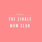 The Single Mum Club