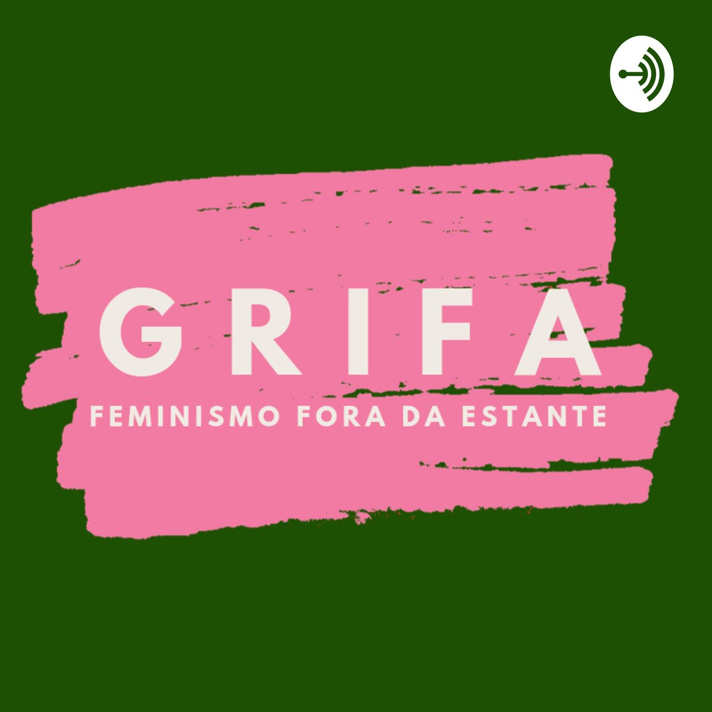 grifa podcast