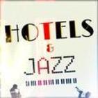 HOTELS & JAZZ
