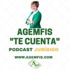 AGEMFIS TE CUENTA, jurídico ES