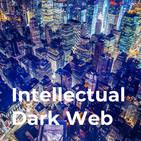 The Intellectual Dark Web Podc