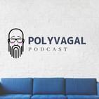 Polyvagal Podcast