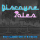 Biscayne Tales