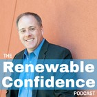 The Renewable Confidence Podca