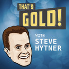 That's Gold! with Steve H