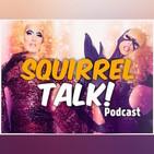 Squirrel Talk!