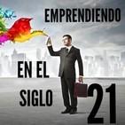 Emprendiendo en el Siglo 21