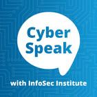 CyberSpeak with InfoSec Instit