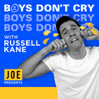 Boys Don't Cry with Russell Ka