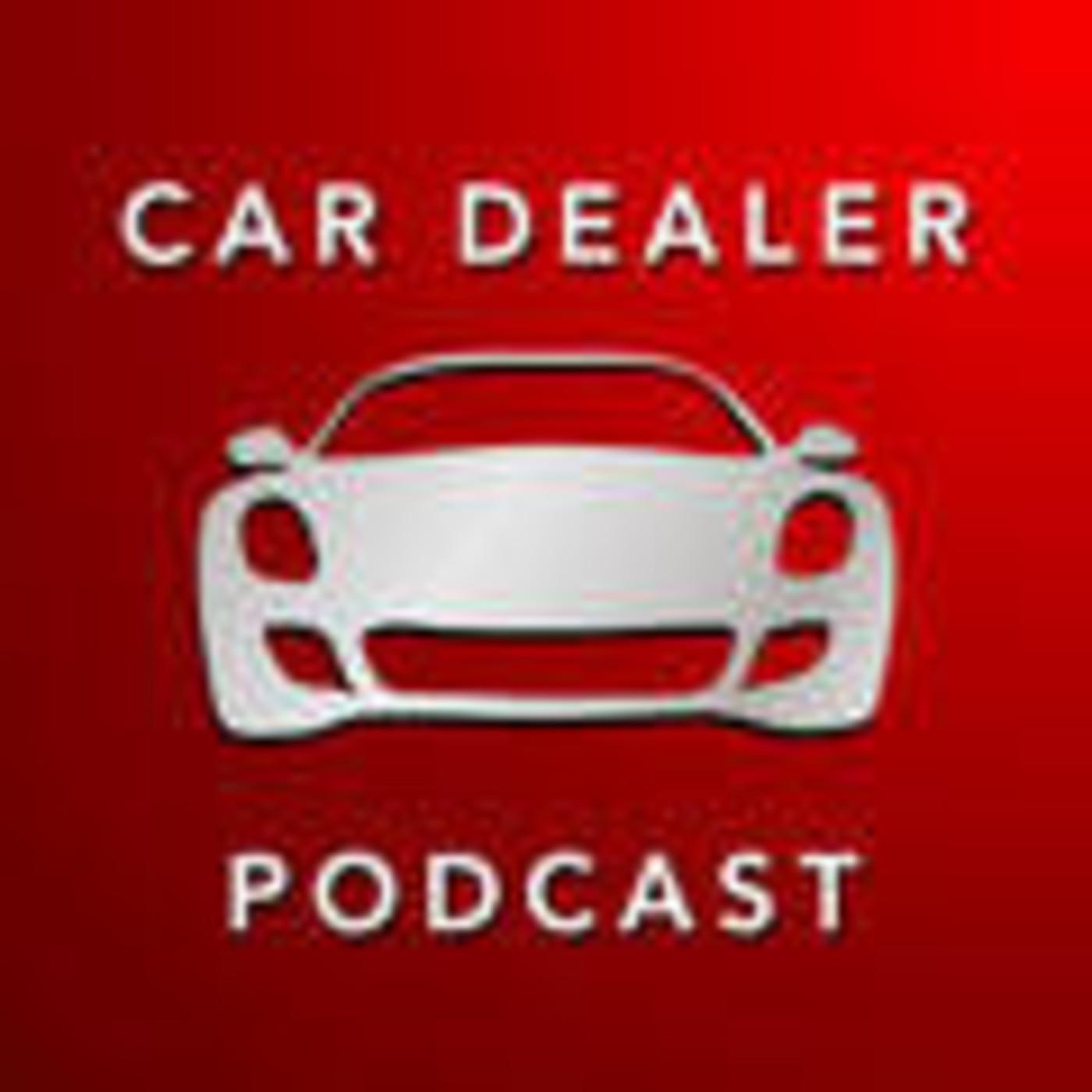 Car Dealer Podcast