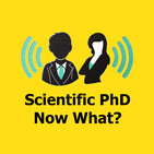 The Scientific PhD - Now What?