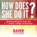 C. T. Bauer College of Busines