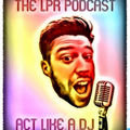 LPRmusic : DJ | Producer | Pod